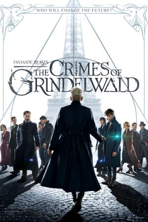 Fantastic Beasts The Crimes of Grindewald